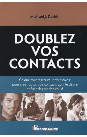 Doublez vos contacts